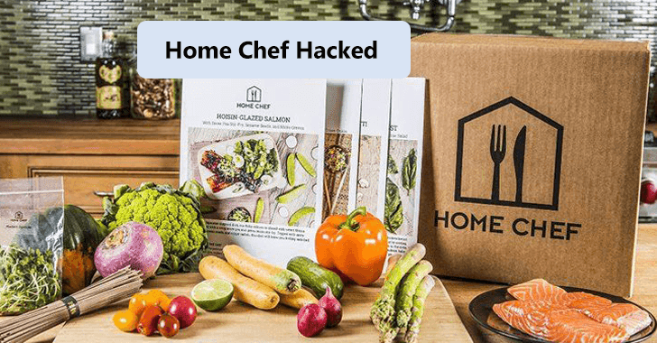 Home Chef data breach: Hacker sells 8M user records