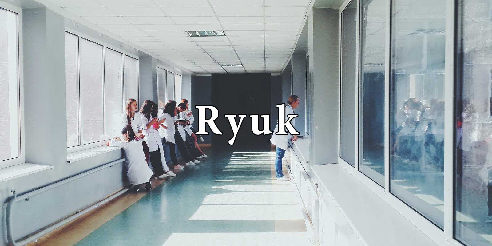 Hacking Group Is Targeting US Hospitals With Ryuk Ransomware