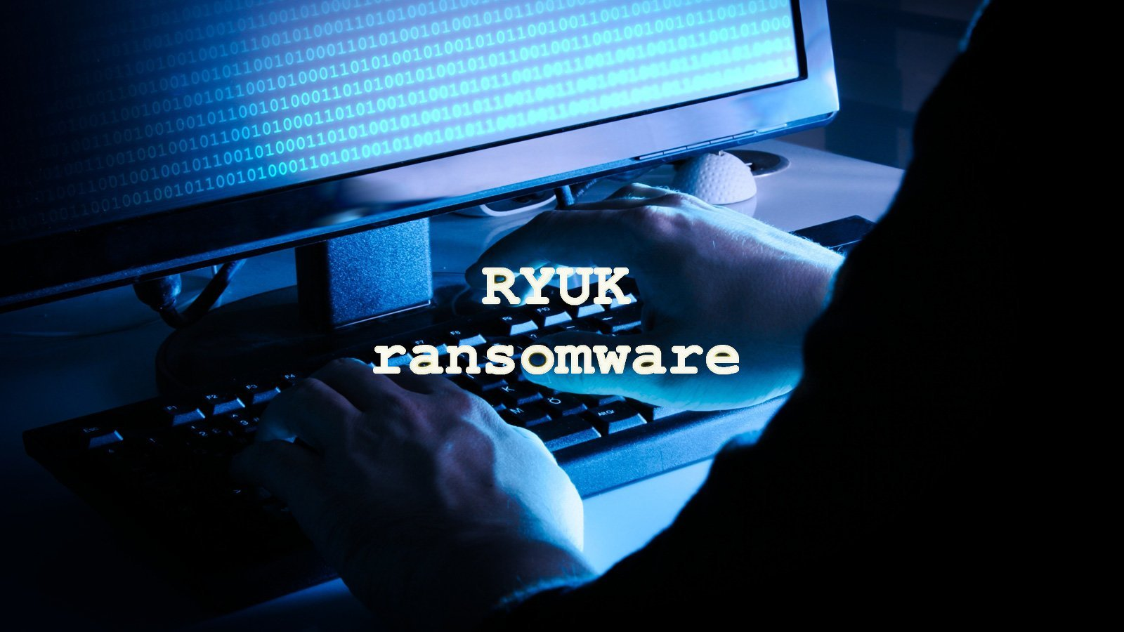 Ryuk Ransomware Operation Updates Hacking Techniques