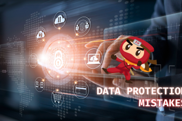 Top 3 Common Data Protection Mistakes, Revealed