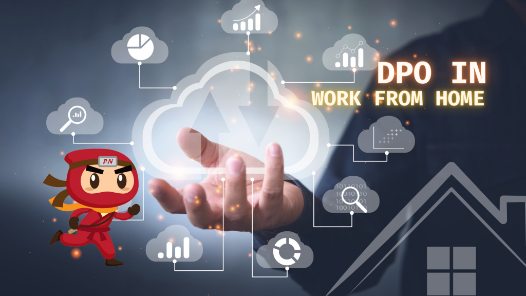 The role of a DPO during work from home is as important as ever in the midst of the pandemic