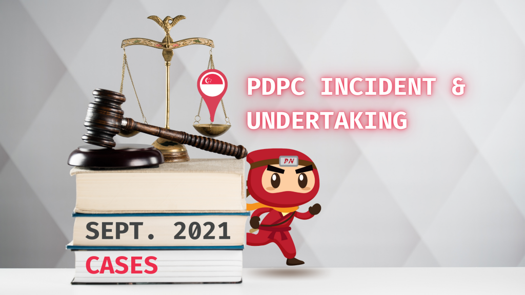 PDPC Incident and Undertaking
