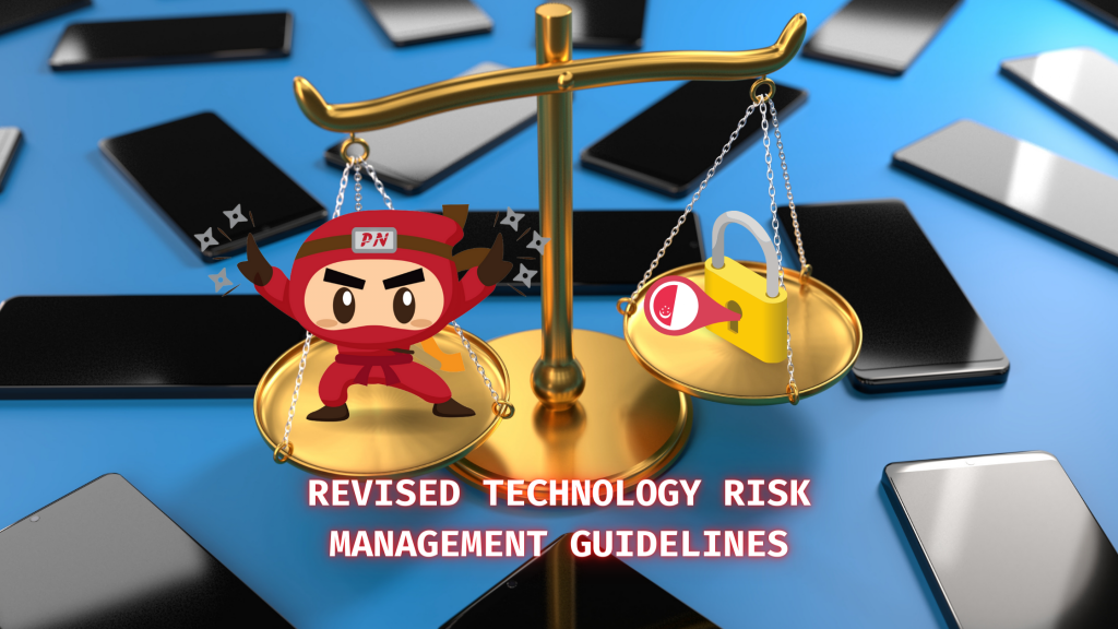 Revised Technology Risk Management Guidelines of Singapore