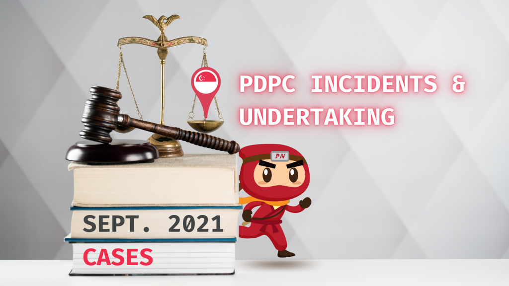 september 2021 pdpc incidents and undertaking